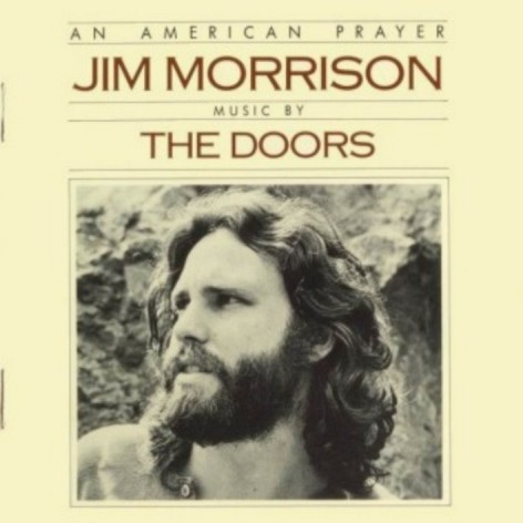 An american Prayer - Jim Morrison and The doors