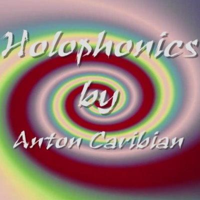 Holophonics by Anton Caribian