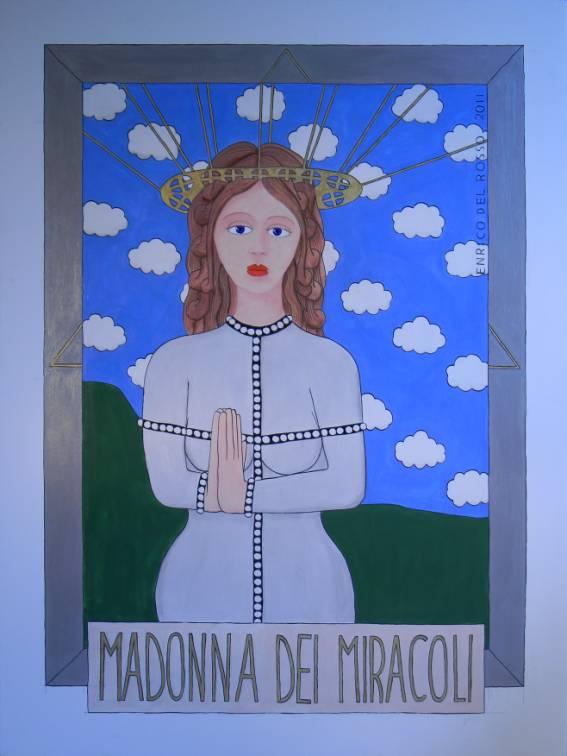 Madonna dei miracoli ERICCO galleria d'arte di Enrico Del Rosso