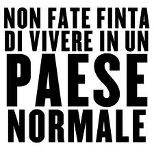 IN UN PAESE NORMALE