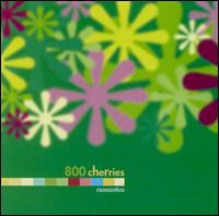 800 Cherries Opuscula