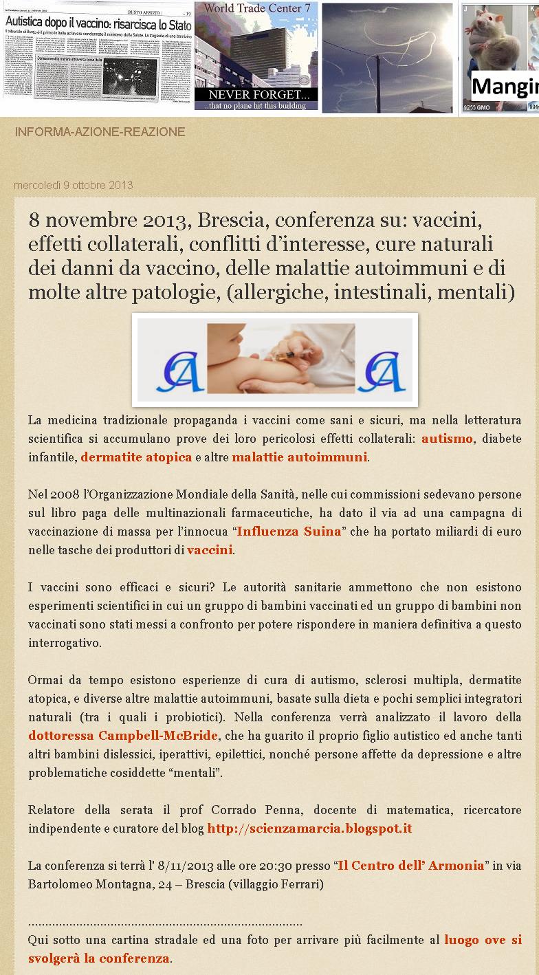 8 novembre 2013, Brescia, conferenza su: vaccini, effetti collaterali, conflitti d'interesse, cure naturali dei danni da vaccino, delle malattie autoimmuni e di molte altre patologie, (allergiche, intestinali, mentali)