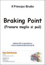 Braking Point: frenare meglio si pu� ( PDF di 113 Kb)