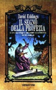 DAVID EDDINGS: IL SEGNO DELLA PROFEZIA-CICLO BELGARIAD
