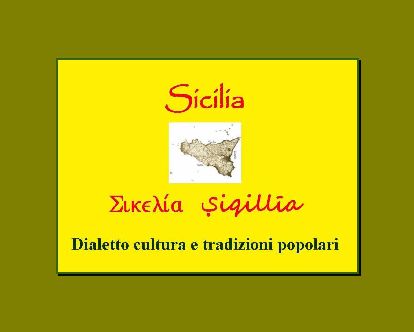 Sicilia: Dialetto cultura tradizioni