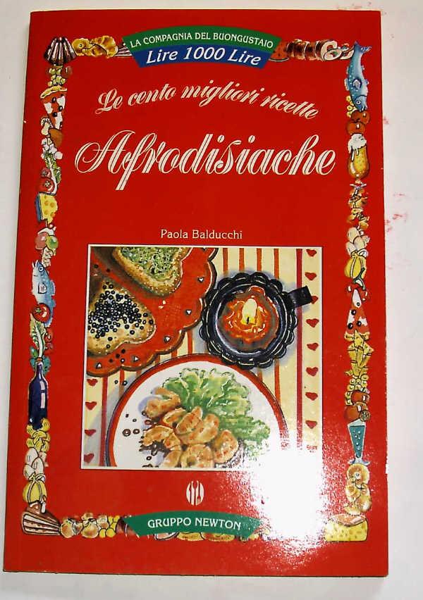 Libri usati vendita for Ricette afrodisiache