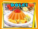 CLICCA QUI per DOLCI & DESSERT