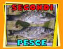 CLICCA QUI per Scegliere nel MENU dei SECONDI PIATTI di PESCE